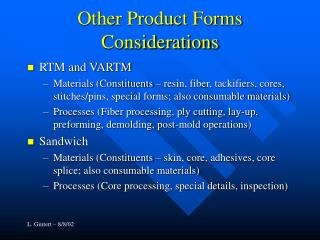 Other Product Forms Considerations
