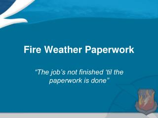 Fire Weather Paperwork