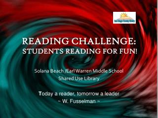 READING CHALLENGE:  STUDENTS READING FOR FUN
