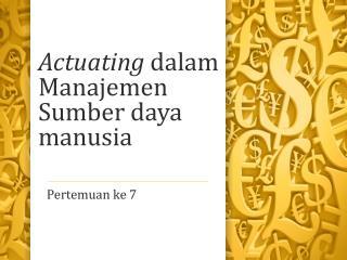 Actuating dalam Manajemen Sumber daya manusia
