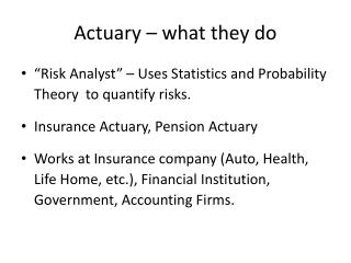 Actuary � what they do