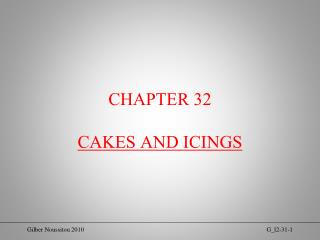 CHAPTER 32 CAKES AND ICINGS