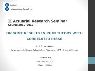 II  Actuarial Research Seminar  Course 2012-2013