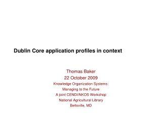 Dublin Core application profiles in context
