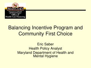 Balancing Incentive Program and Community First Choice