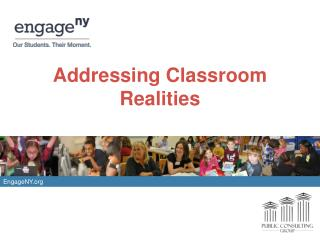 Addressing Classroom Realities