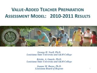 Value-Added Teacher Preparation Assessment Model:   2010-2011 Results