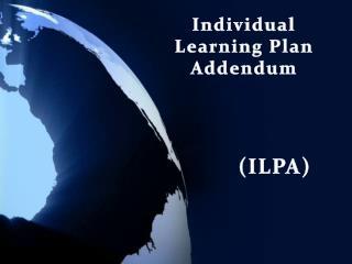 Individual Learning Plan Addendum