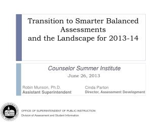 Transition  to  Smarter  Balanced  Assessments  and the Landscape for 2013-14