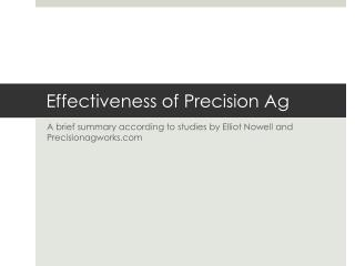 Effectiveness of Precision Ag