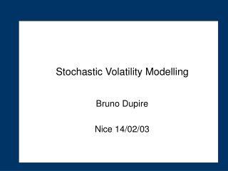 Stochastic Volatility Modelling