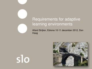 Requirements for adaptive learning  environments