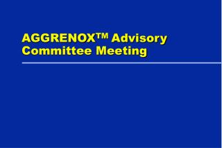 AGGRENOXTM Advisory Committee Meeting