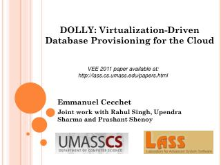 DOLLY: Virtualization-Driven Database Provisioning for the Cloud