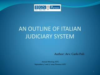 AN OUTLINE OF ITALIAN JUDICIARY SYSTEM