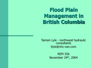 Flood Plain Management in British Columbia