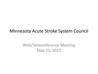 Minnesota Acute Stroke System Council