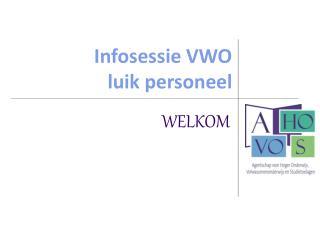 Infosessie VWO  luik personeel