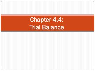 Chapter 4.4: Trial Balance