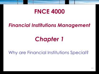 FNCE 4000 Financial Institutions Management Chapter 1
