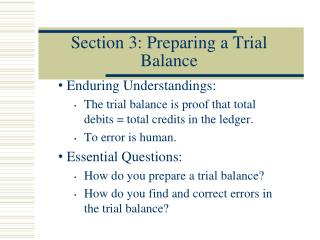 Section 3: Preparing a Trial Balance