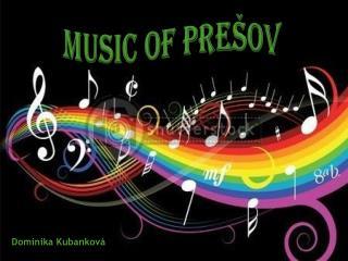 Music of  Prešov