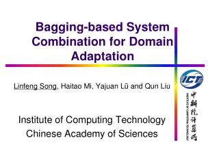 Bagging-based System Combination for Domain Adaptation