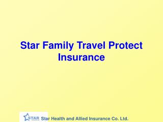 Star Family Travel Protect Insurance