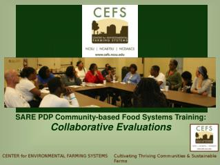 SARE PDP Community-based Food Systems Training: Collaborative Evaluations