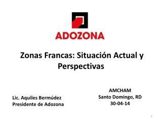 Zonas Francas: Situación Actual y Perspectivas