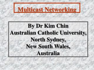 By Dr Kim Chin Australian Catholic University, North Sydney, New South Wales,  Australia