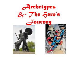 Archetypes & The Hero�s Journey