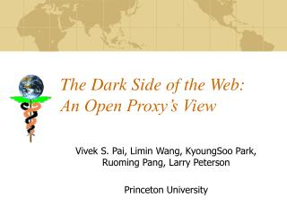 The Dark Side of the Web: An Open Proxy's View
