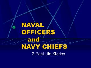 NAVAL  OFFICERS    and  NAVY CHIEFS