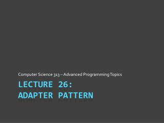 Lecture 26: Adapter Pattern