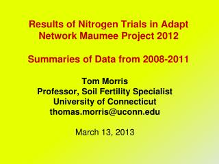 Results of Nitrogen Trials in Adapt Network Maumee Project 2012  Summaries of Data from 2008-2011