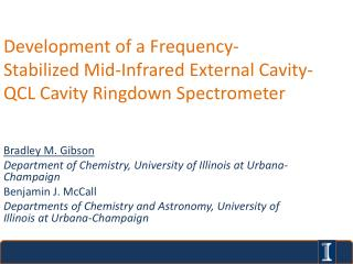 Bradley M. Gibson Department of Chemistry, University of Illinois at Urbana-Champaign