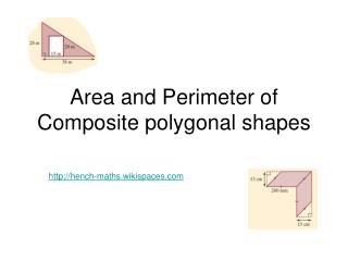 Area and Perimeter of Composite polygonal shapes