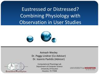 Eustressed  or Distressed? Combining Physiology with Observation in User Studies