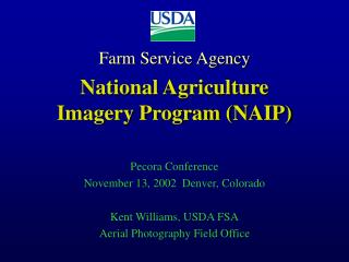Farm Service Agency   National Agriculture Imagery Program NAIP