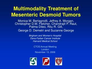 Multimodality Treatment of Mesenteric Desmoid Tumors