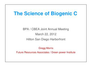 The Science of Biogenic C