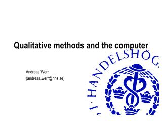 Qualitative methods and the computer