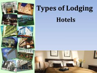 Types of Lodging