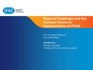 Regional Challenges and Key Success Factors to Implementation of  IPSAS