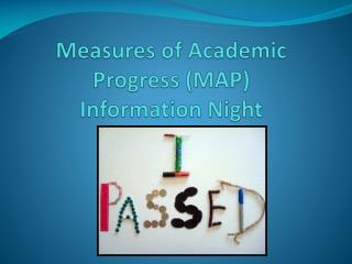 Measures of Academic Progress (MAP)  Information Night