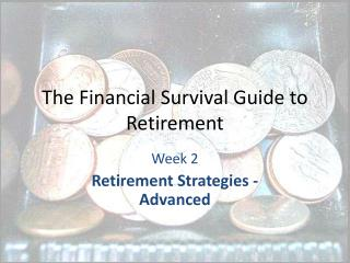 The Financial Survival Guide to Retirement