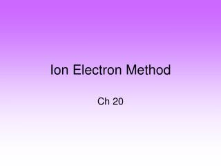 Ion Electron Method