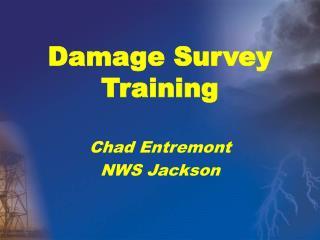 Damage Survey Training