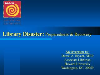 Library Disaster: Preparedness  Recovery